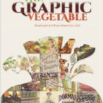 "Book Review: ""The Graphic Vegetable"" by Michael B. Emery & Irwin Richman"