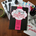"Book Review: ""Lettering With Purpose"" by Brittany Luiz"